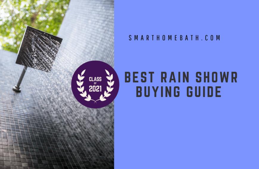 Best Rain Shower Head Buying Guide 2021